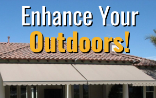 Enhance Your Outdoors! 3
